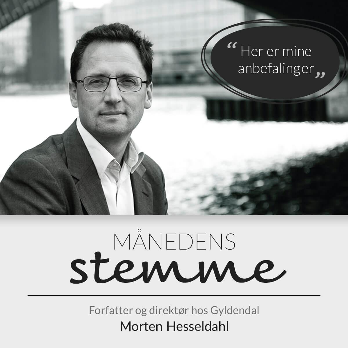 Forlagsdirektør og forfatter Morten Hesseldahl anbefaler