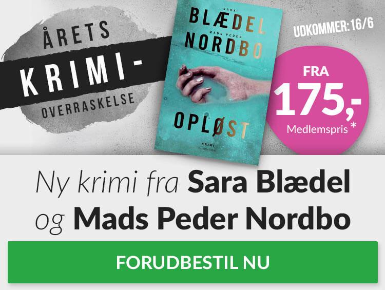 Opløst af Sara Blædel og Mads Peder Nordbo
