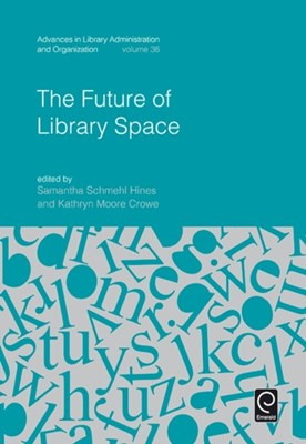The Future of Library Space  9781786352705