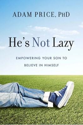He's Not Lazy Adam Price 9781454916871