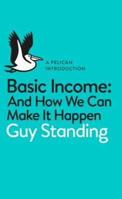 Basic Income Guy Standing 9780141985480