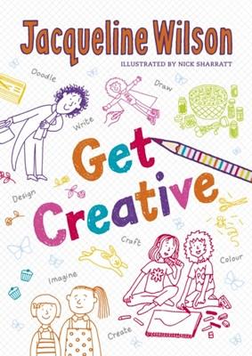 The Get Creative Journal Jacqueline Wilson 9780857535405
