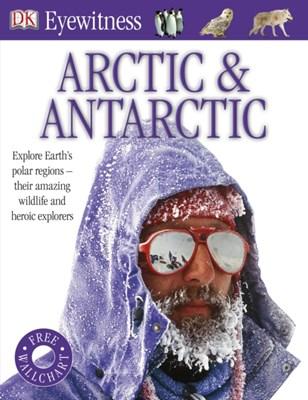 Arctic and Antarctic DK 9781405394628