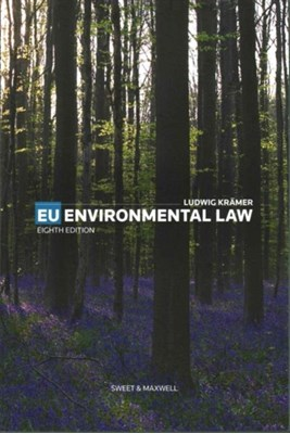 EU Environmental Law Ludwig Kramer 9780414056046