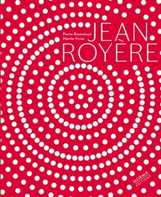 Jean Royere Jean-Louis Gaillemin, Pierre-Emmanuel Martin-Vivier 9782915542899