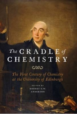The Cradle of Chemistry Dr Robert G. W. Anderson 9781906566869