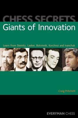 Chess Secrets: Giants of Innovation Craig Pritchett 9781857446715