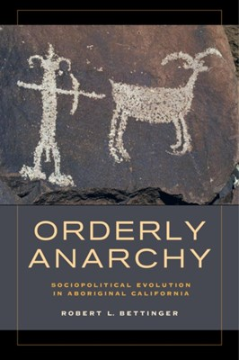 Orderly Anarchy Robert L. Bettinger 9780520283336