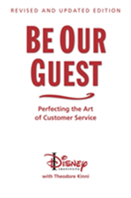 Be Our Guest (10th Anniversary Updated Edition) Ted Kinni 9781423145844