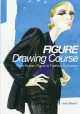 Fashion Drawing Course Juan Baeza 9788415967064
