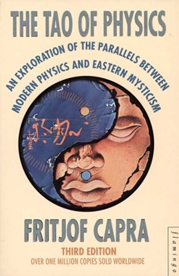 The Tao of Physics Fritjof Capra 9780006544890