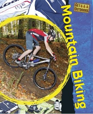 Get Outdoors: Mountain Biking Paul Mason 9780750288958