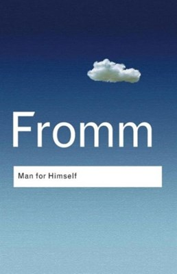 Man for Himself Erich Fromm 9780415307710