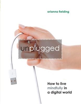 Unplugged Orianna Fielding 9781780975733