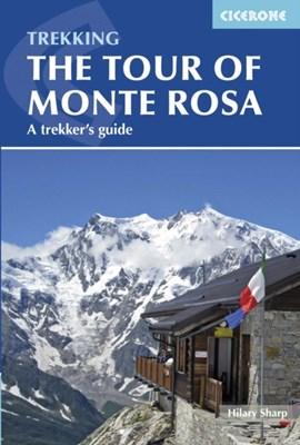 Tour of Monte Rosa Hilary Sharp 9781852847302