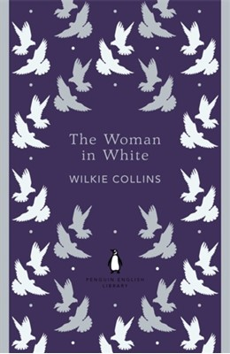 The Woman in White Wilkie Collins 9780141389431