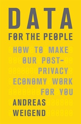 Data for the People Andreas Weigend 9780465044696