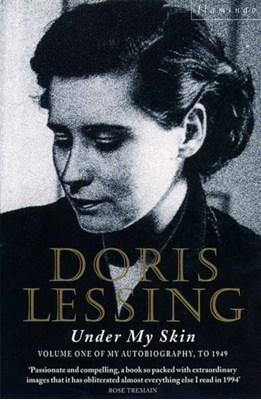 Under My Skin Doris Lessing 9780006548256
