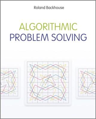 Algorithmic Problem Solving Roland C. Backhouse 9780470684535