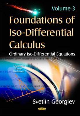 Foundations of Iso-Differential Calculus Svetlin Georgiev 9781634633239