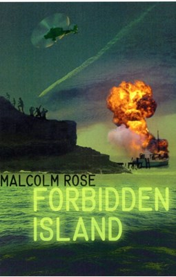 The Forbidden Island Malcolm Rose 9780746098639