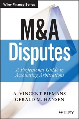 M&A Disputes Gerald M. Hansen, Vincent Biemans 9781119331919