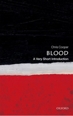 Blood: A Very Short Introduction Christopher Cooper 9780199581450