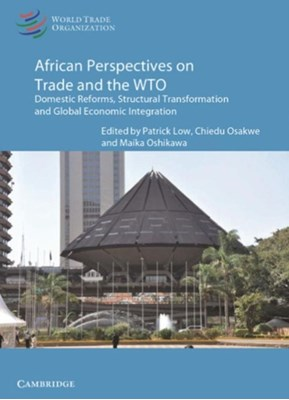 African Perspectives on Trade and the WTO  9781316626528