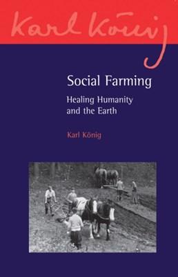 Social Farming Karl Konig 9781782500582