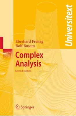 Complex Analysis Eberhard Freitag, Rolf Busam 9783540939825