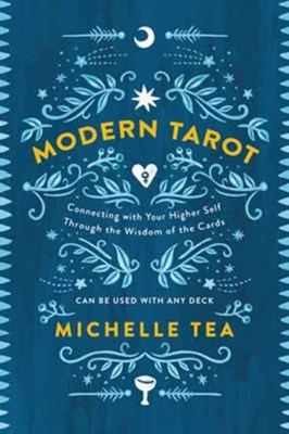 Modern Tarot Michelle Tea 9780062682406
