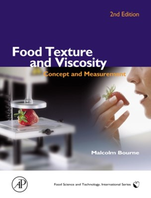 Food Texture and Viscosity Malcolm (Cornell University Bourne 9780121190620