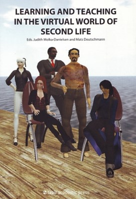 Learning & Teaching in the Virtual World of Second Life  9788251923538