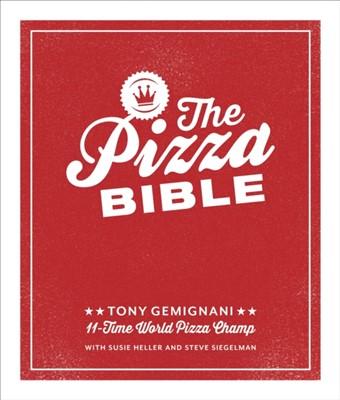 The Pizza Bible Tony Gemignani 9781607746058