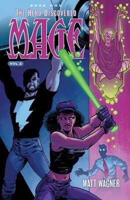 Mage Book One: The Hero Discovered Part Two (Volume 2) Matt Wagner 9781534303768