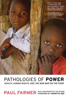 Pathologies of Power Paul Farmer 9780520243262