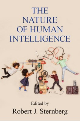 The Nature of Human Intelligence  9781316629642