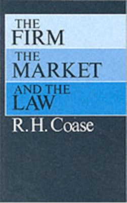 Firm, the Market and the Law R. H. Coase 9780226111018