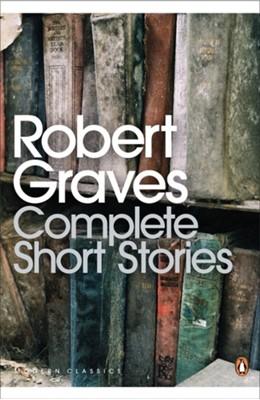 Complete Short Stories Robert Graves 9780141189451
