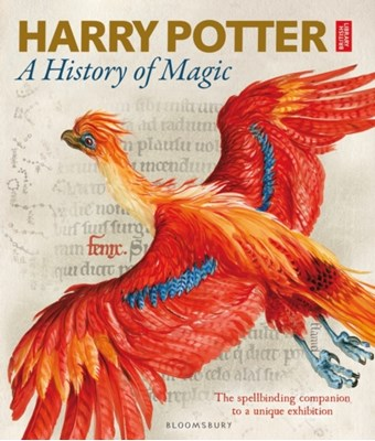 Harry Potter - A History of Magic British Library 9781408890769