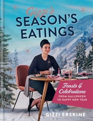 Gizzi's Season's Eatings Gizzi Erskine 9781784722159