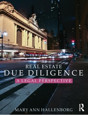 Real Estate Due Diligence Mary Ann (New York University Hallenborg 9780415723176
