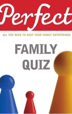 Perfect Family Quiz David Pickering 9781847945297