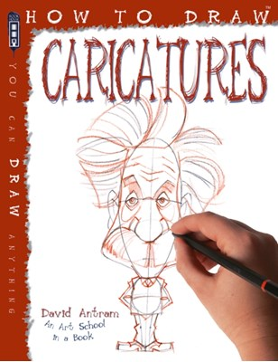 How To Draw Caricatures David Antram 9781910184813