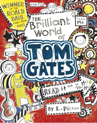 The Brilliant World of Tom Gates Liz Pichon 9781407120690