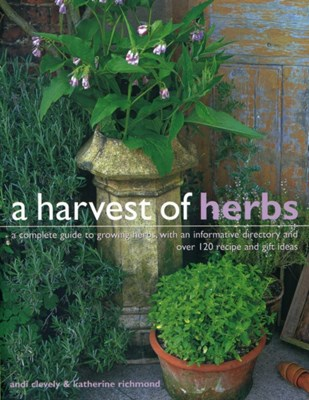 Harvest of Herbs Katherine Richmond, Andi Clevely 9781780193472