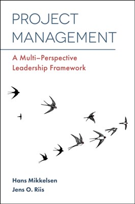 Project Management Jens O. Riis, Professor Hans Mikkelsen 9781787148307