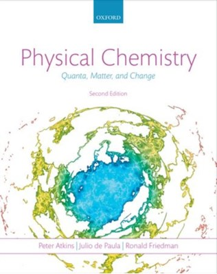 Physical Chemistry Peter (Fellow of Lincoln College Atkins, Julio (Professor of Chemistry De Paula, Ronald S. (Professor and Chair of Chemistry Department Friedman 9780199609819