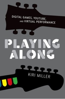 Playing Along Kiri (Assistant Professor of Music Miller 9780199753468
