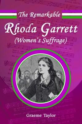The Remarkable Rhoda Garrett Graeme Taylor 9780993355530
